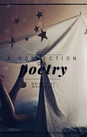 Collection of Poetry  by MochiNovi