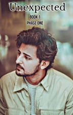 UNEXPECTED 1 : PHASE 1   A DARSHAN RAVAL FAN FICTION   by Nehaa_d