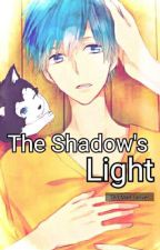 The Shadow's Light (KNB FANFIC) by TheServerIsDead