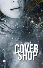 COVERSHOP |open| by XbxbeX