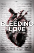 Bleeding Love ⤞ Twilight Fanfictions  by BriFlare