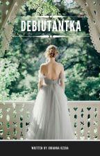 Debiutantka //świat hogwartowej magii i arystokracji angielskiej by JohannaOzera