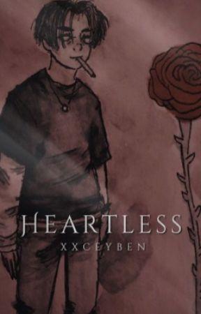 Heartless (bxb) by xxceyben