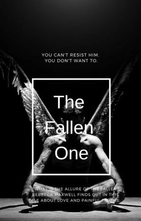 The Fallen One | Ongoing by imnotabaddiexx