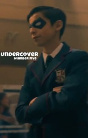 Undercover  «Number Five» by quacksonkisses
