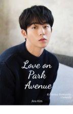 Love on Park Avenue - Namjoohyuk by celice37