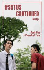 #SOTUS Continued: Book One A PremWad Tale by krstjb