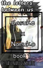 the letters between us(sasunaru)(book 1) by SasuNaruIsMyLife