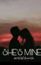 she's mine. by mslelaina