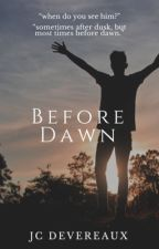 before dawn 🌻 h.s. by jcdevereaux