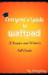 Everyone's Guide to Wattpad cover