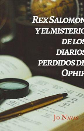 REX SALOMON Y EL MISTERIO DE LOS DIARIOS PERDIDOS DE OPHIR by jonavas
