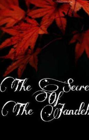 The Secret of Jandell. by cherryredAzelea
