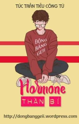 Đọc truyện [Danmei/Hoàn] Hormone Thần Bí - Túc Trần Tiểu Công Tử