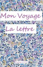 Mon voyage  La lettre by Mystigrie1550