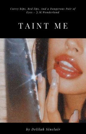 Taint Me by DelilahSinclair