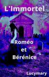 L'Immortel (Roméo et Bérénice) cover