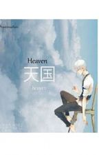 Heaven (Mystic Messenger x Reader) by WishingEros