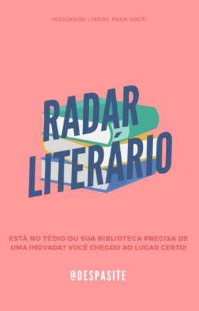 RADAR LITERÁRIO by despasite