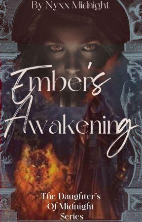Ember's Awakening  by NyxxMidnight