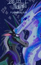 Ice at Midnight: A Winterwatcher Fanfic by Cataclysm138