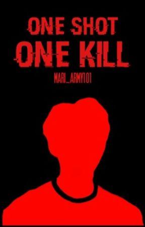 One Shot, One Kill by peachy_g0rl