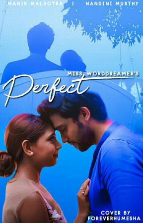 Perfect ~ A MaNan OS by Miss_WordDreamer