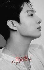 My Cold Hearted Boyfriend    JJK ✓ by taeisshy