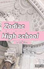• zodiac • high school • by ella_libra