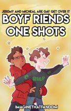 chill - Boyf Riends One Shots by imaginethatfandom