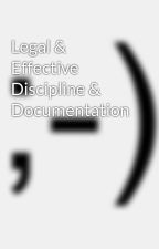 Legal & Effective Discipline & Documentation by complianzworld