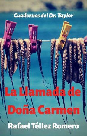 La llamada de doña Carmen by ViajeroIniciatico