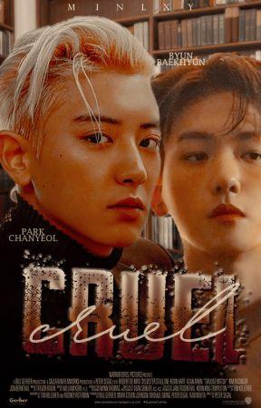 Cruel  ChanBaek  by yeolleytan