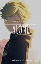 Alone (COMPLETED) by Anime_For_Life_LOL