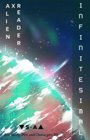 Infinitesimal [Alien Precursor x Human Reader] by S-aHowaito