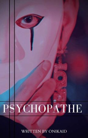 Psychopathe by Onikaid