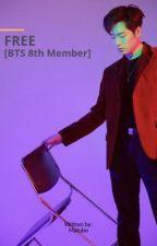 FREE [BTS 8th Member] by Matubo