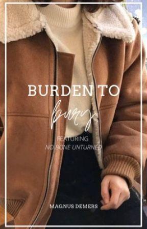 Burden to Bury by concussive