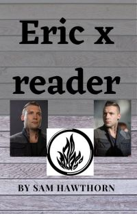 Eric x Reader cover