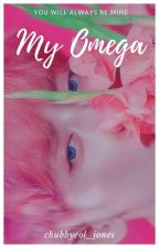 My Omega (COMPLETED) by chubbyeol_jones