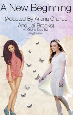 A New Beginning (Adopted by Ariana Grande and Jai Brooks) by JergiBeanie