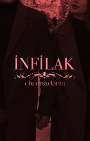 İNFİLAK by cheersxdarlin