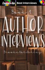 Author Interviews [FULL] by BrookeNotAshley