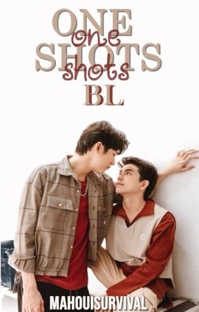 ↜ ONE-SHOTS BL ↝ by Mahouisurvival