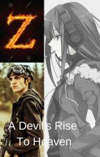 A Devil's Rise To Heaven (Z Nation) by Ryu_senshi