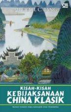 Kisah-Kisah Kebijaksanaan China Klasik by rosermevia