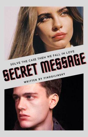 Secret Message (COMPLETED) by findgilinsky