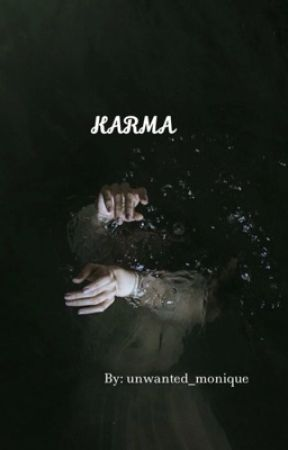 Karma by unwanted_monique