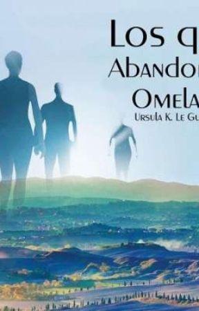 Los que se alejan de omelas (One Short) by roseta_1196