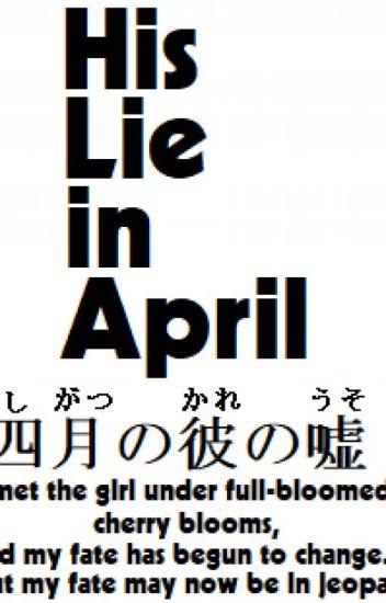 His Lie in April - 四月の彼の嘘 (Shigatsu no Kare no Uso) (COMPLETE)